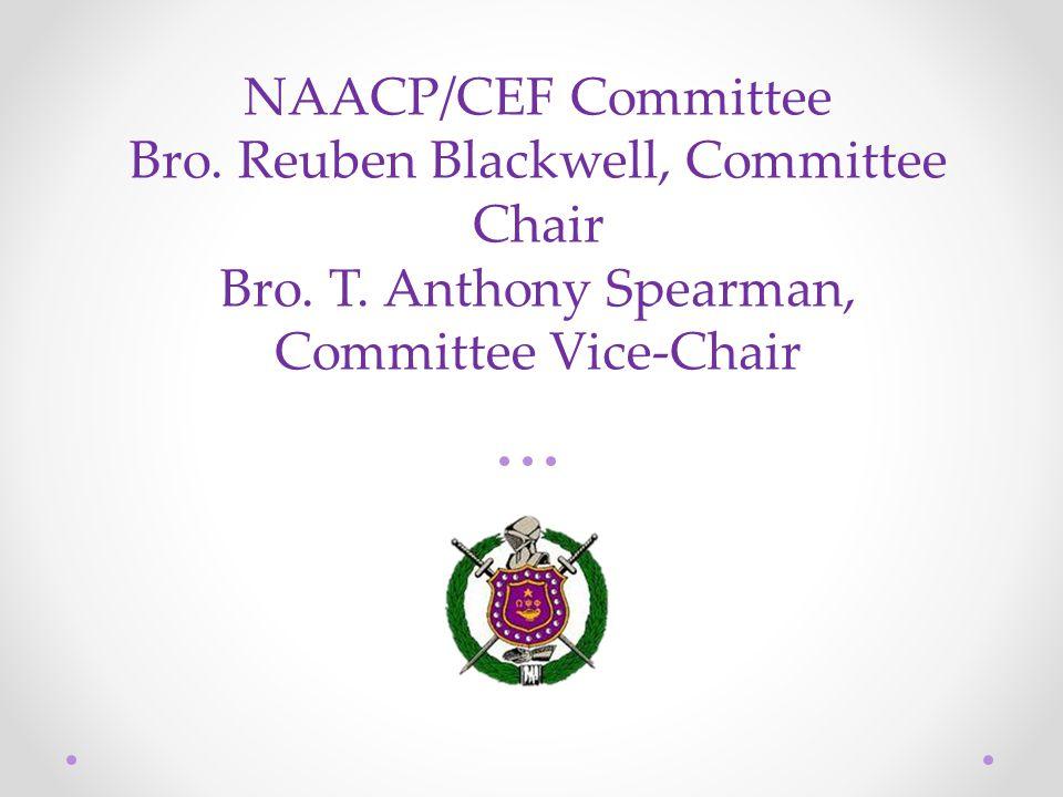 NAACP/CEF Committee Bro. Reuben Blackwell, Committee Chair Bro.