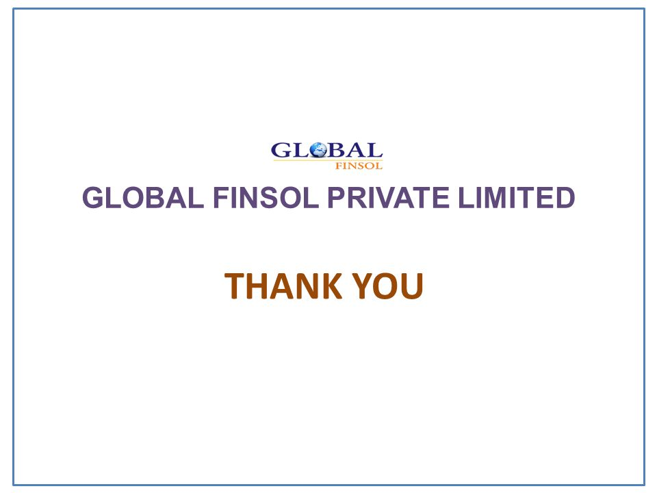 THANK YOU GLOBAL FINSOL PRIVATE LIMITED