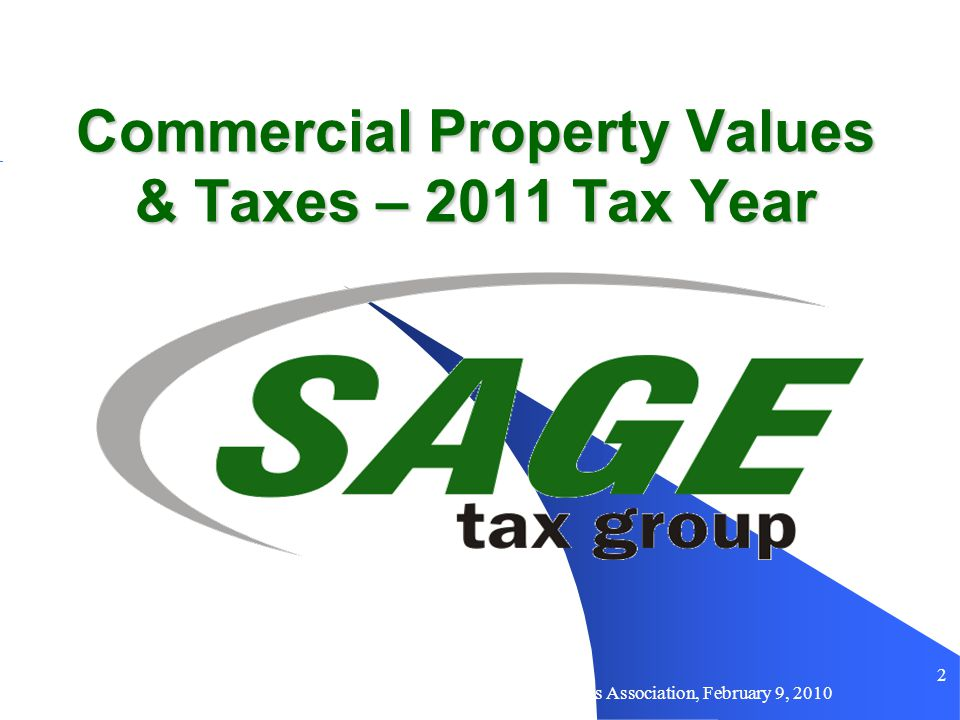 Sage Tax Group For Arizona Commercial Mortgage Lenders Association, February 9, 2010 32 Your House - Is Your FCV Greater Than Your Purchase Price, or the Sale Price of Similar Homes in Your Neighborhood.