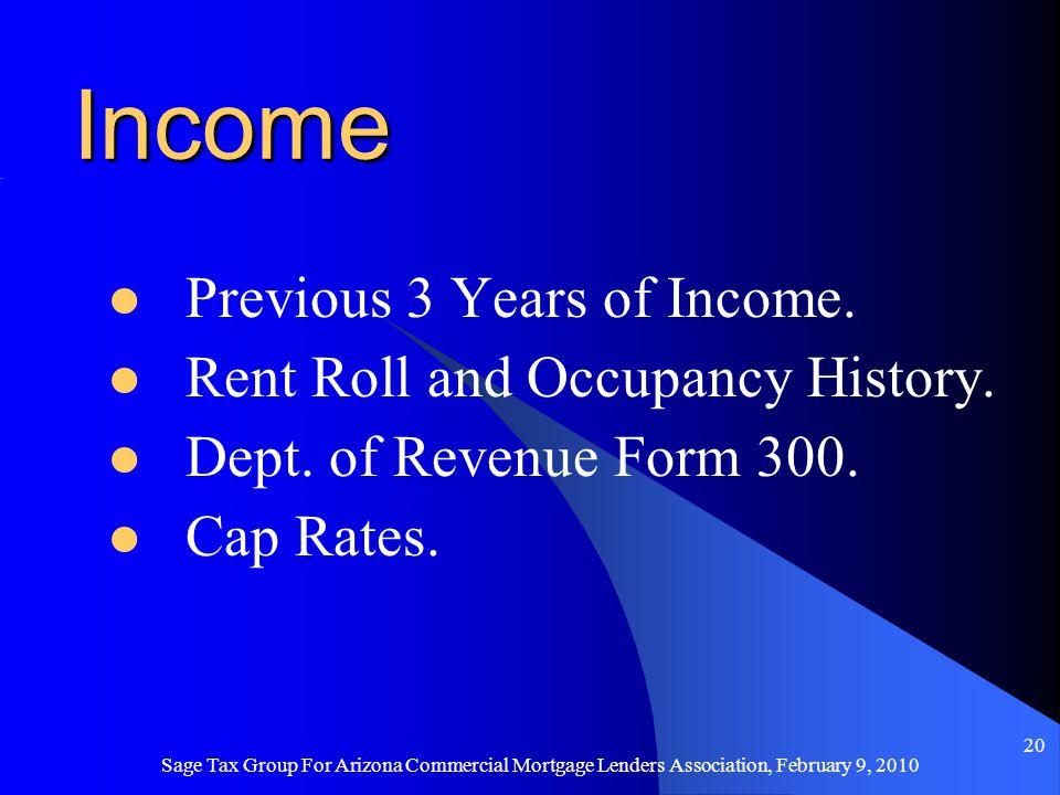 Sage Tax Group For Arizona Commercial Mortgage Lenders Association, February 9, 2010 19 Market - Comparable Sales Similar Use Code Similar Age, Size & Construction Similar Market Area