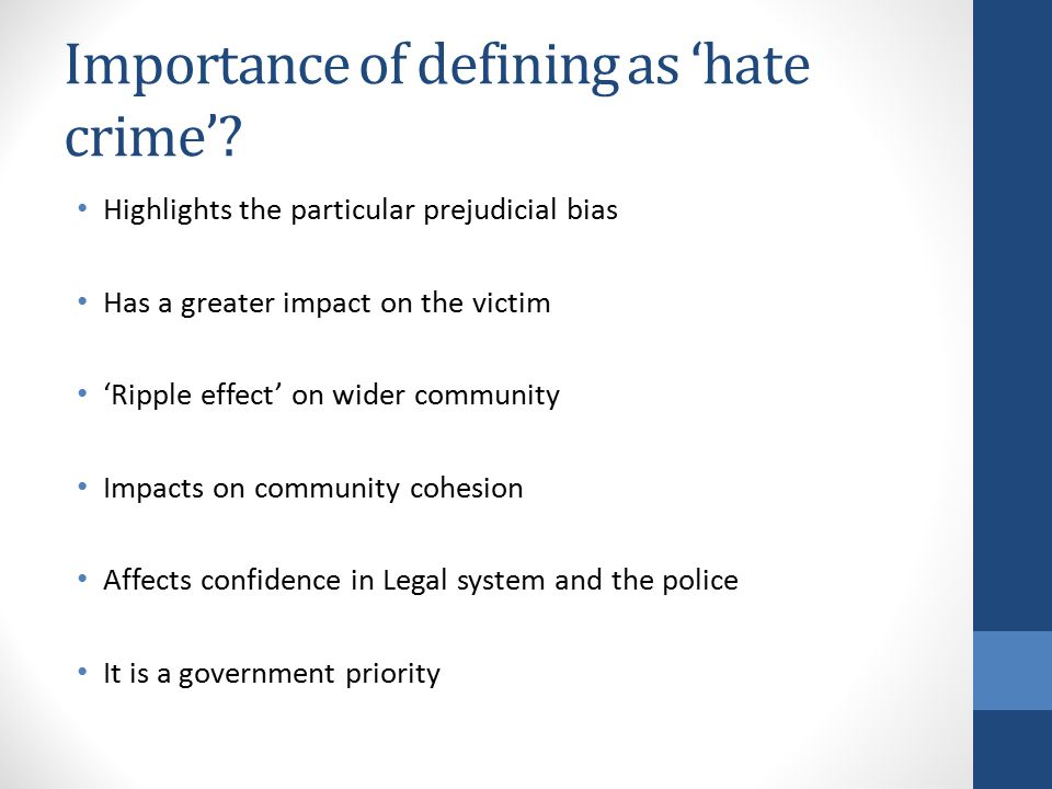 Importance of defining as 'hate crime'.