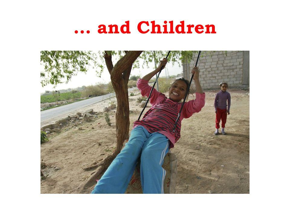 … and Children