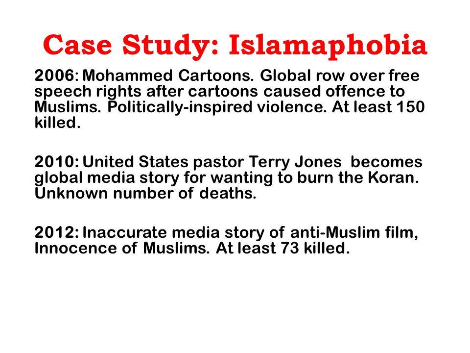 Case Study: Islamaphobia 2006: Mohammed Cartoons.