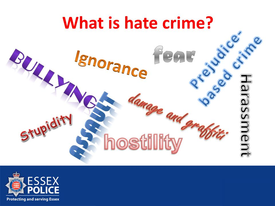 What is hate crime?