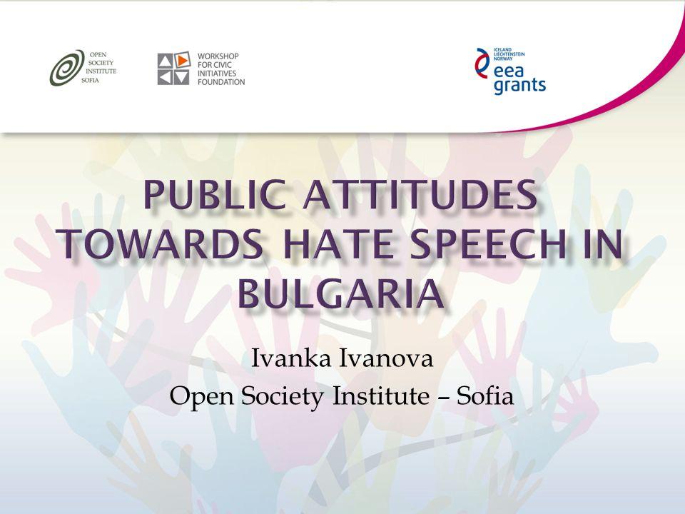 Ivanka Ivanova Open Society Institute – Sofia