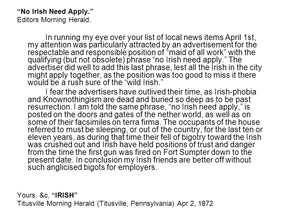 """No Irish Need Apply."" Editors Morning Herald. In running my eye over your list of local news items April 1st, my attention was particularly attracted"