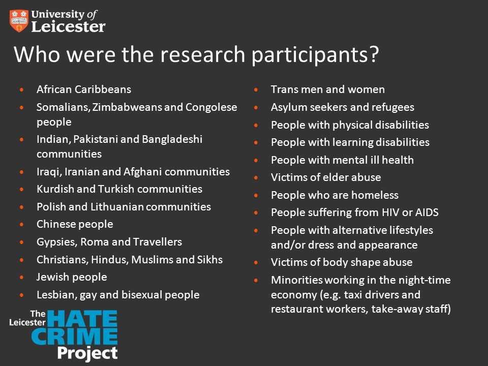 Who were the research participants? African Caribbeans Somalians, Zimbabweans and Congolese people Indian, Pakistani and Bangladeshi communities Iraqi