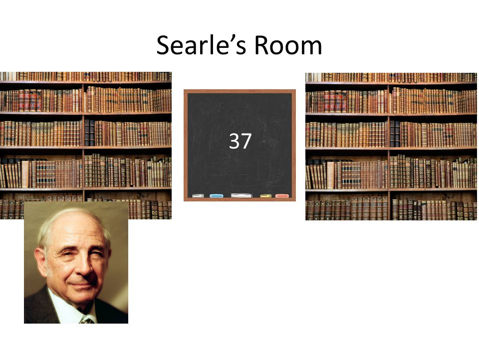 Searle's Room 37