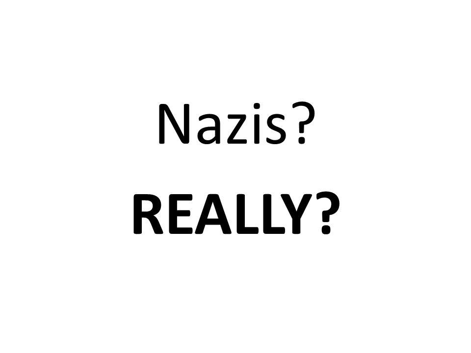 Nazis REALLY