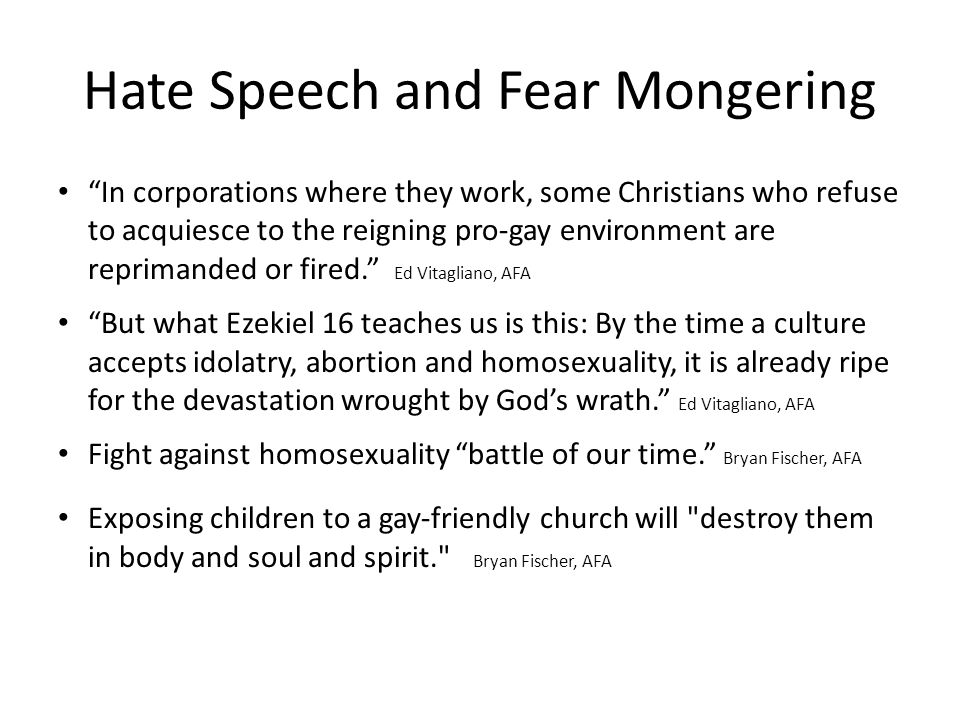 "Hate Speech and Fear Mongering ""In corporations where they work, some Christians who refuse to acquiesce to the reigning pro-gay environment are repri"