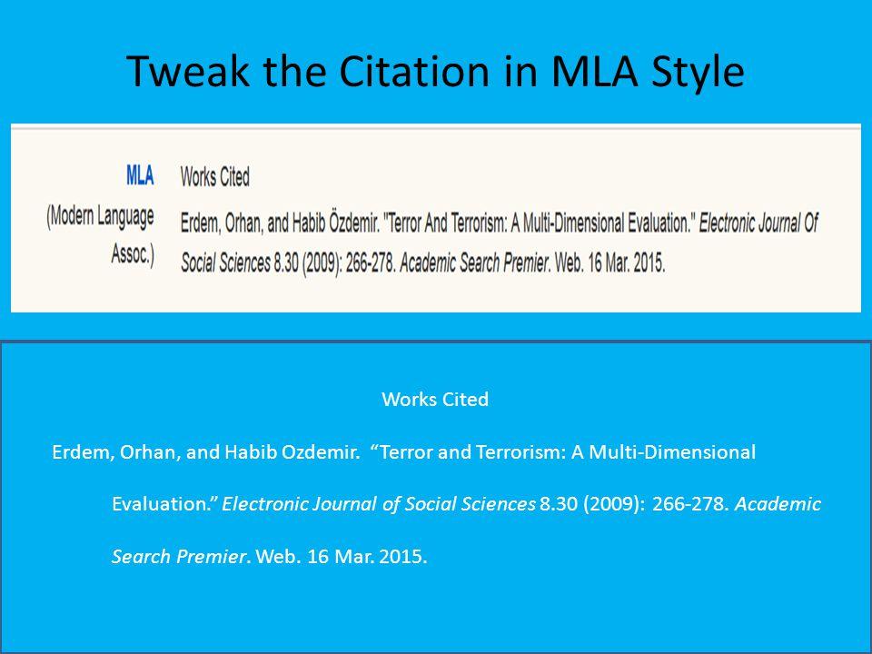 Tweak the Citation in MLA Style Works Cited Erdem, Orhan, and Habib Ozdemir.