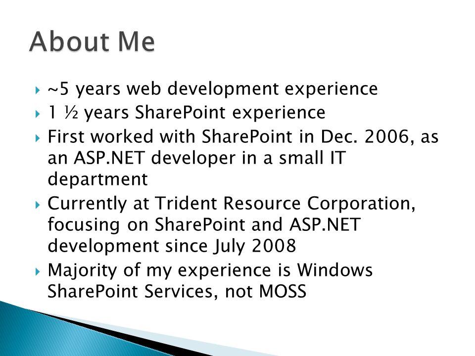  Doug Ware's SharePoint Developer's Survival Guide presentation http://www.elumenotion.com/ http://www.elumenotion.com/