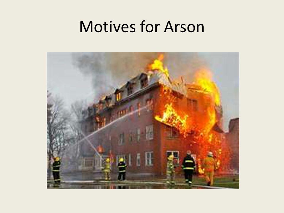 Motives for Arson