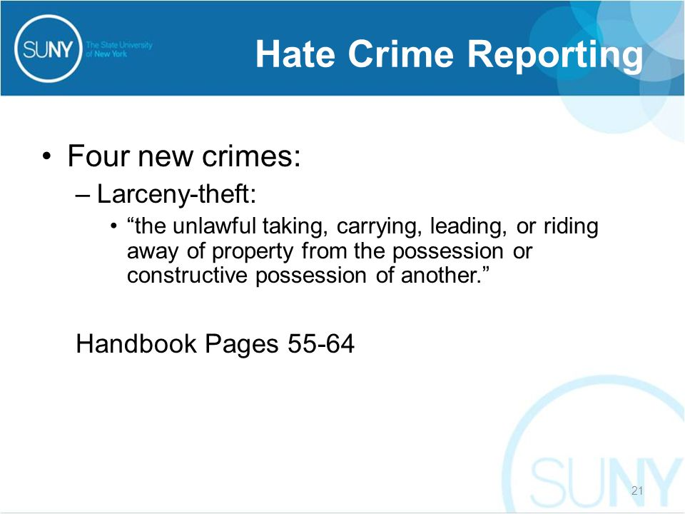 """Four new crimes: –Larceny-theft: """"the unlawful taking, carrying, leading, or riding away of property from the possession or constructive possession of"""
