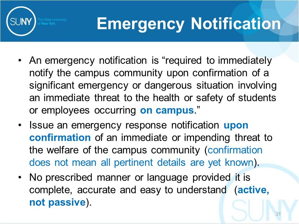 """An emergency notification is """"required to immediately notify the campus community upon confirmation of a significant emergency or dangerous situation"""