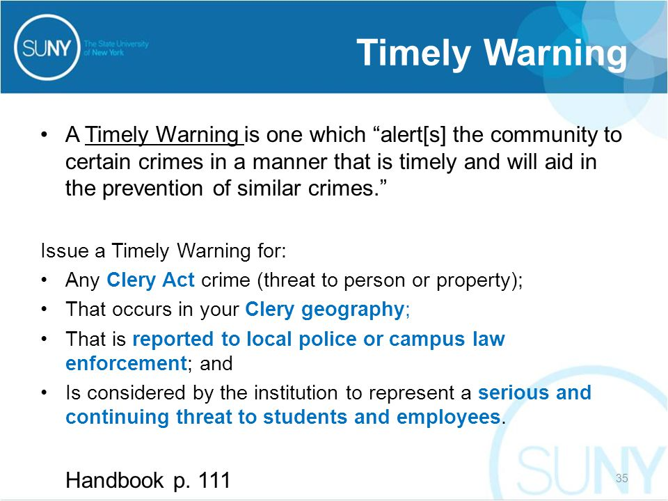 """A Timely Warning is one which """"alert[s] the community to certain crimes in a manner that is timely and will aid in the prevention of similar crimes."""""""