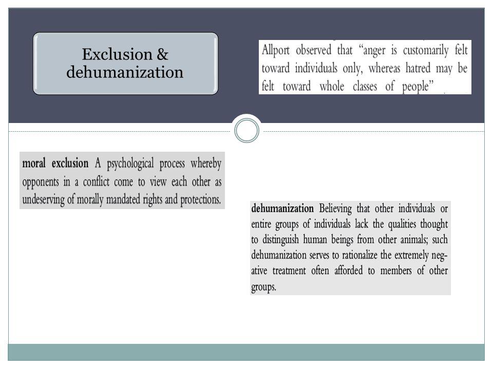 Exclusion & dehumanization