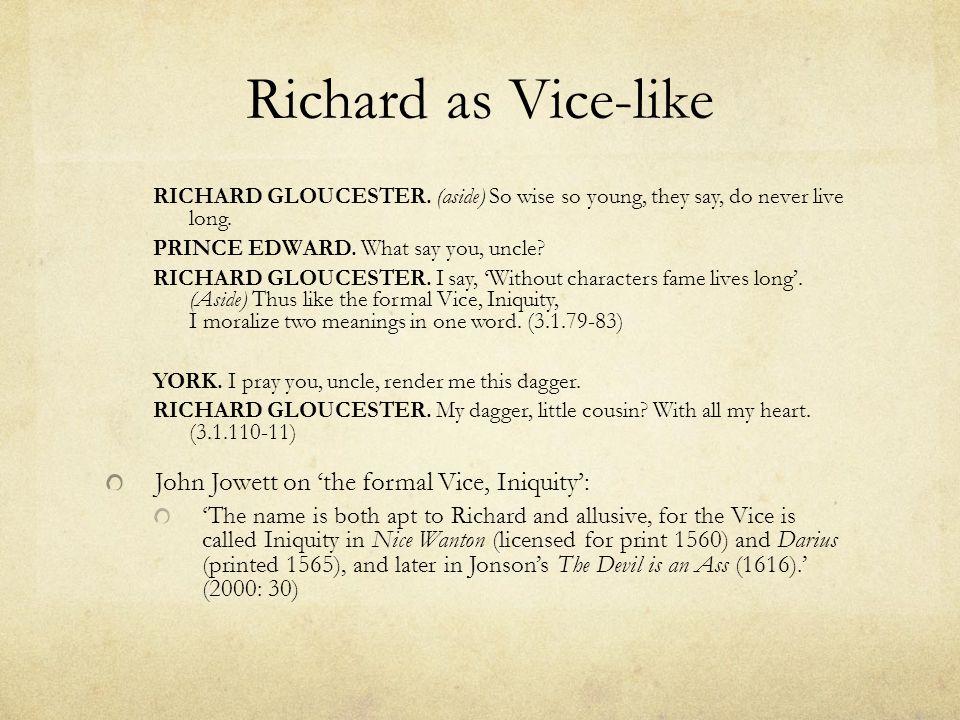 Richard as Vice-like RICHARD GLOUCESTER.