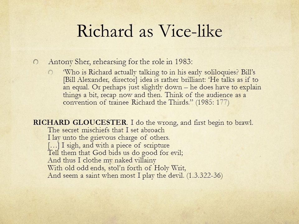Richard as Vice-like Antony Sher, rehearsing for the role in 1983: 'Who is Richard actually talking to in his early soliloquies? Bill's [Bill Alexande
