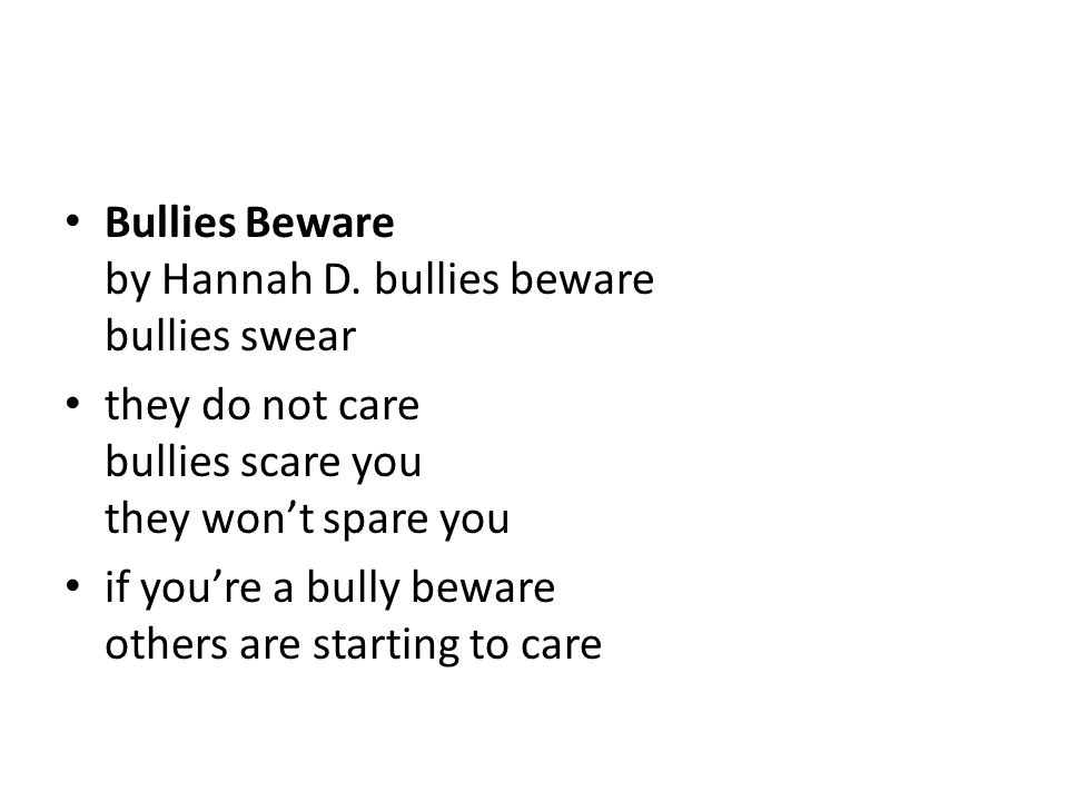 Bullies Beware by Hannah D.