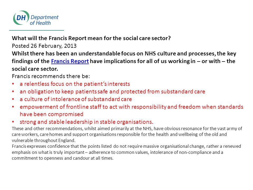 What will the Francis Report mean for the social care sector.
