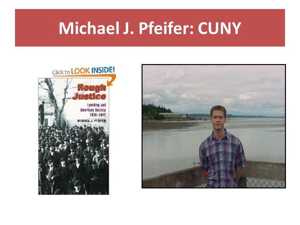 Michael J. Pfeifer: CUNY