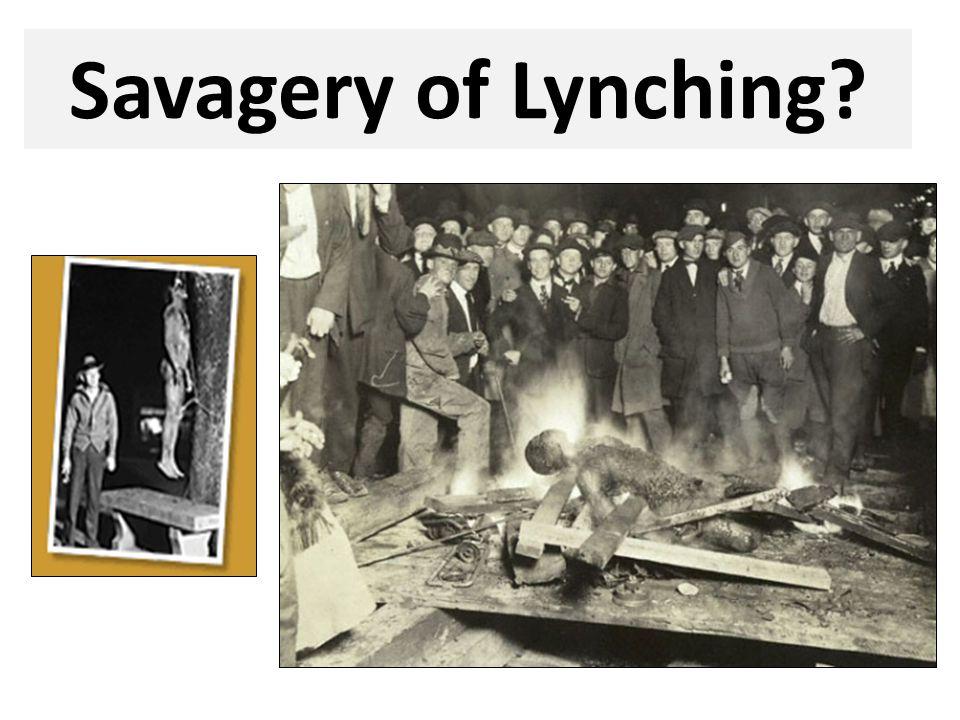 Savagery of Lynching