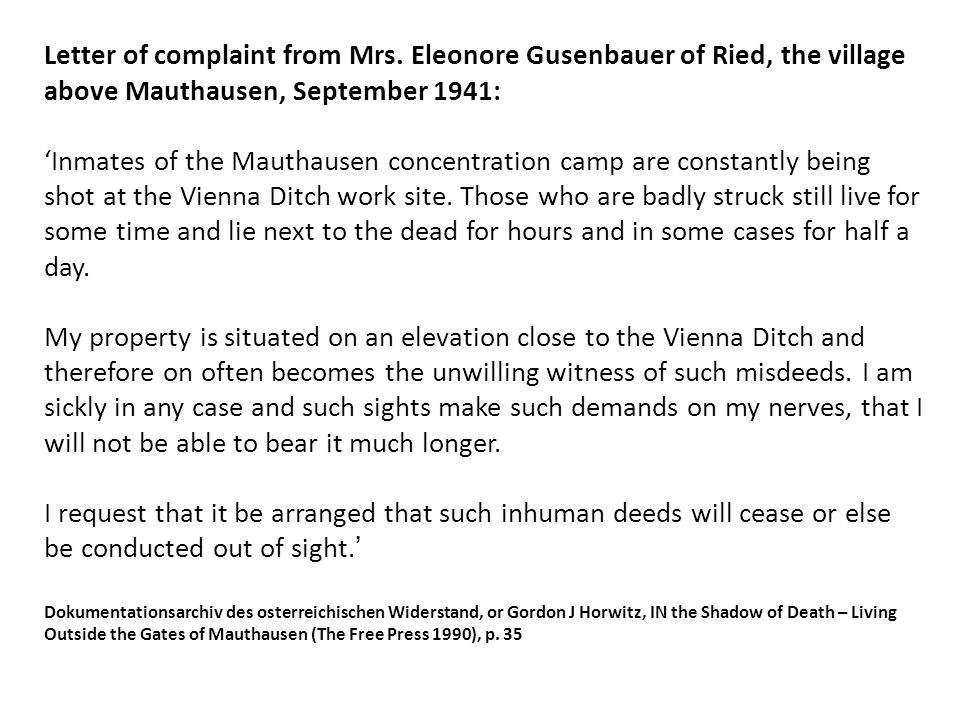 Letter of complaint from Mrs. Eleonore Gusenbauer of Ried, the village above Mauthausen, September 1941: 'Inmates of the Mauthausen concentration camp