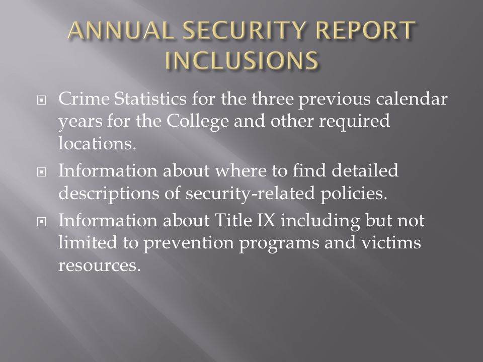  Crime Statistics for the three previous calendar years for the College and other required locations.
