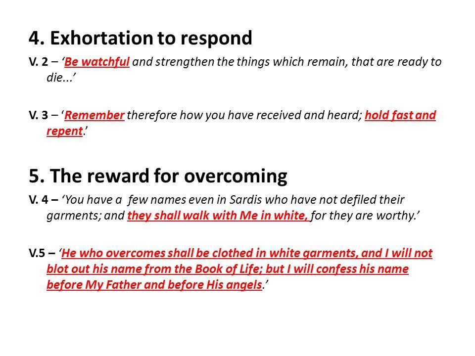 4. Exhortation to respond V.