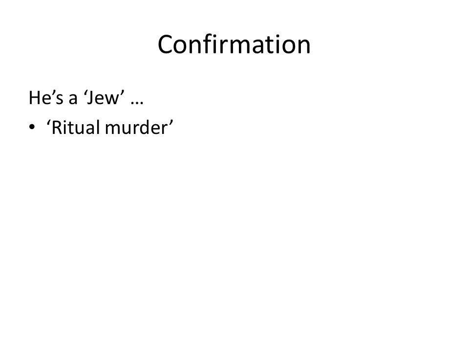 Confirmation He's a 'Jew' … 'Ritual murder'