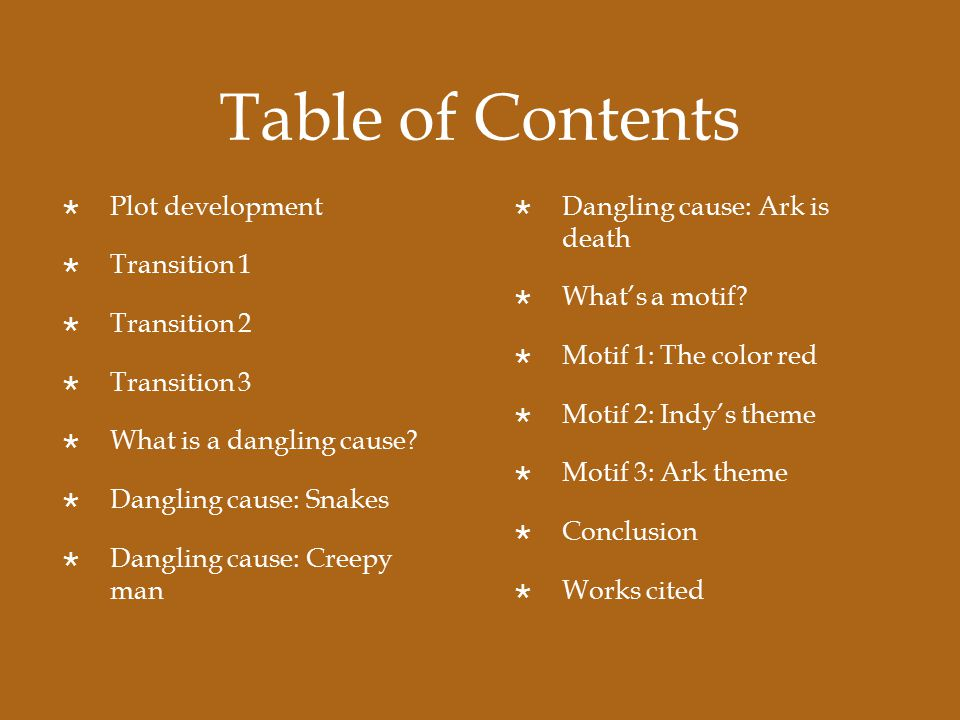 Table of Contents  Plot development  Transition 1  Transition 2  Transition 3  What is a dangling cause.