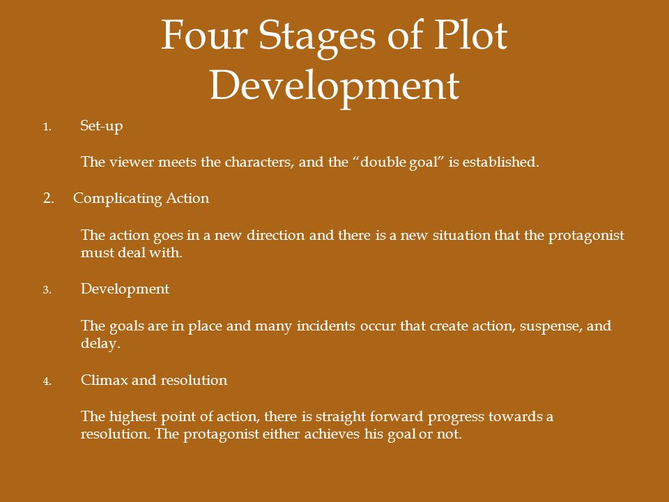 Four Stages of Plot Development 1.