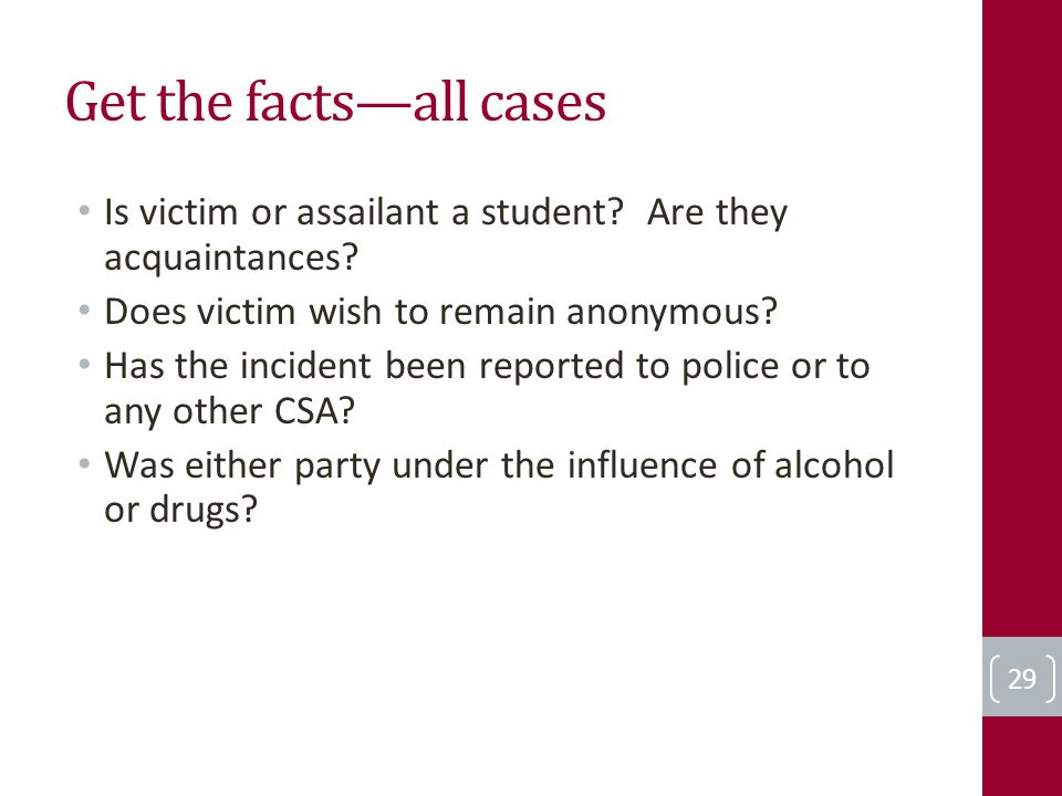 Get the facts—all cases Is victim or assailant a student.