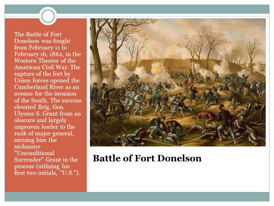 Battle of Fort Donelson The Battle of Fort Donelson was fought from February 11 to February 16, 1862, in the Western Theater of the American Civil War.