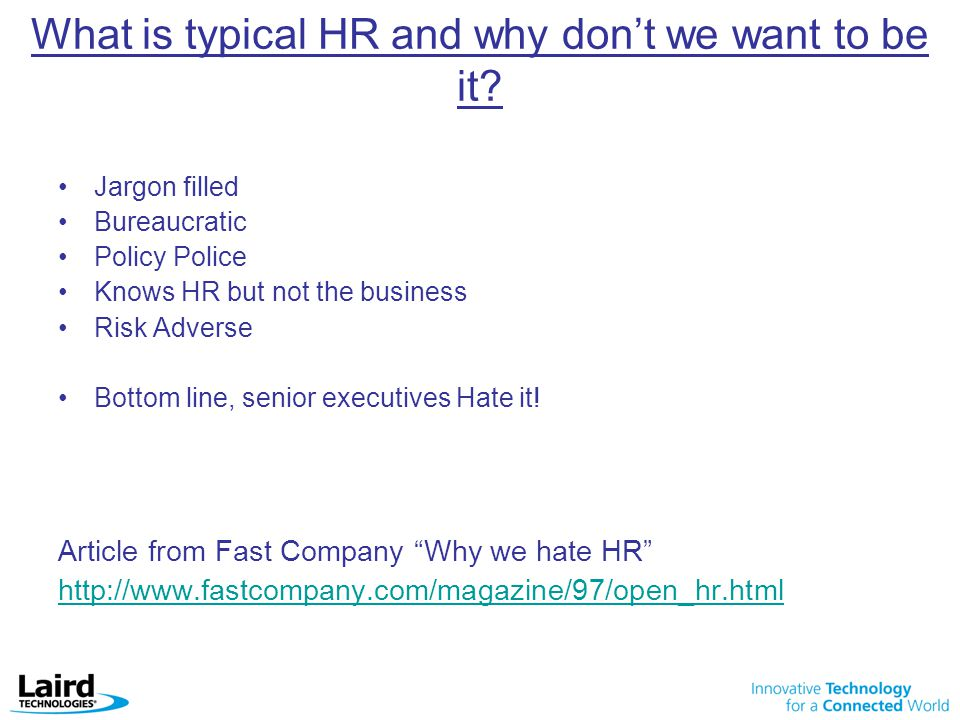 What is typical HR and why don't we want to be it.