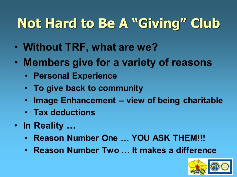 Not Hard to Be A Giving Club Without TRF, what are we.