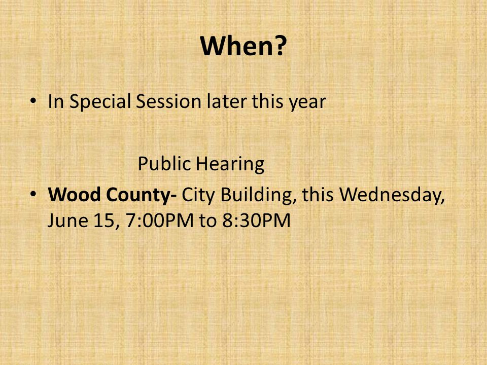 Public Hearing Wood County- City Building, this Wednesday, June 15, 7:00PM to 8:30PM