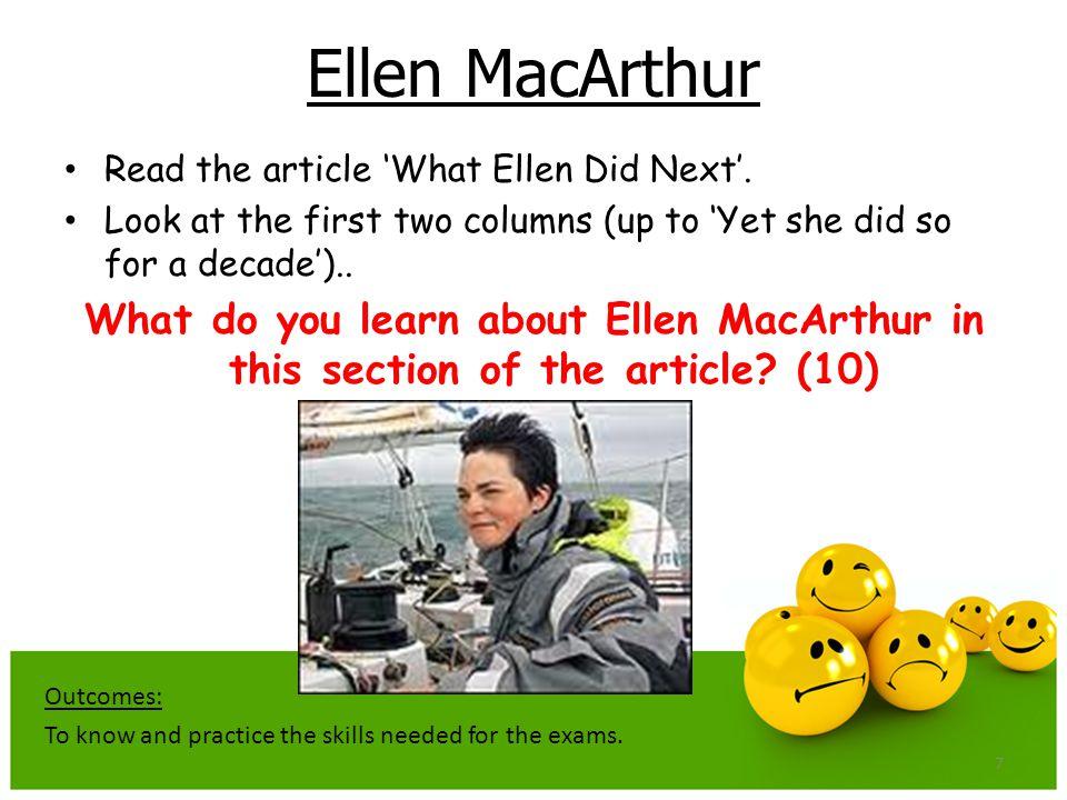 7 Ellen MacArthur Read the article 'What Ellen Did Next'.