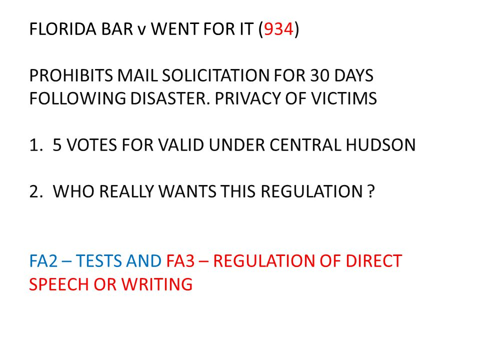 FLORIDA BAR v WENT FOR IT (934) PROHIBITS MAIL SOLICITATION FOR 30 DAYS FOLLOWING DISASTER.