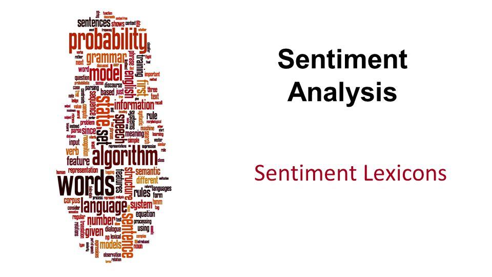 Sentiment Analysis Sentiment Lexicons