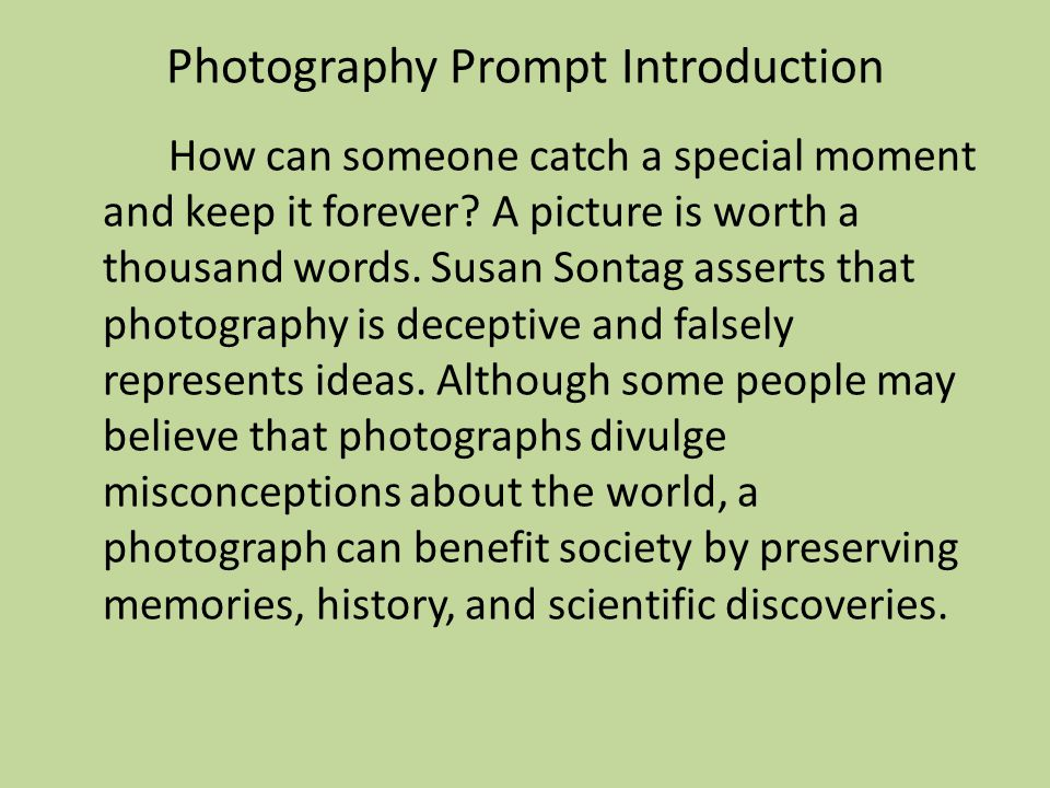 Photography Prompt Introduction How can someone catch a special moment and keep it forever.