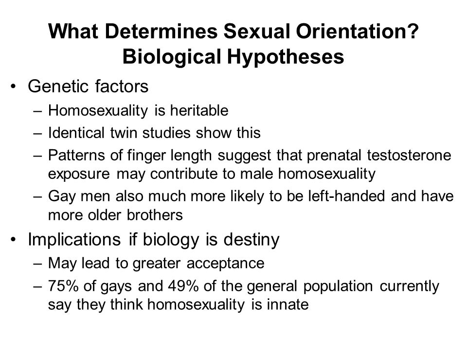 What Determines Sexual Orientation.
