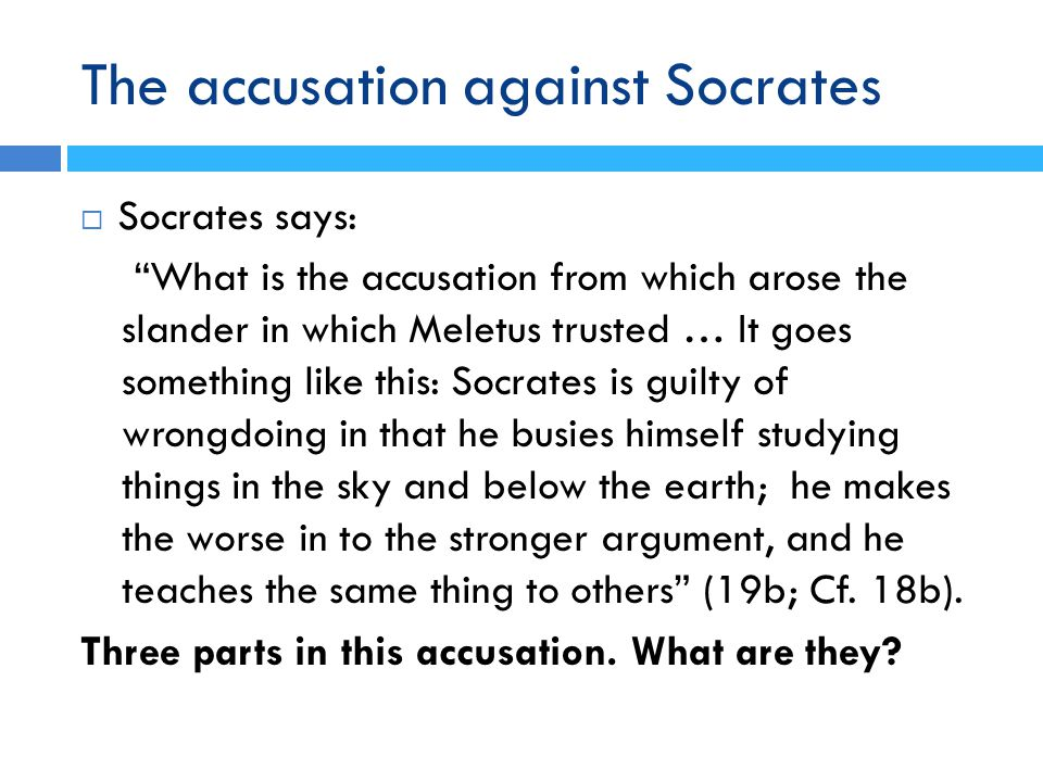 Socrates' Apology: Wise Man 1  What has caused my reputation is no other than a certain kind of wisdom … human wisdom (20d).