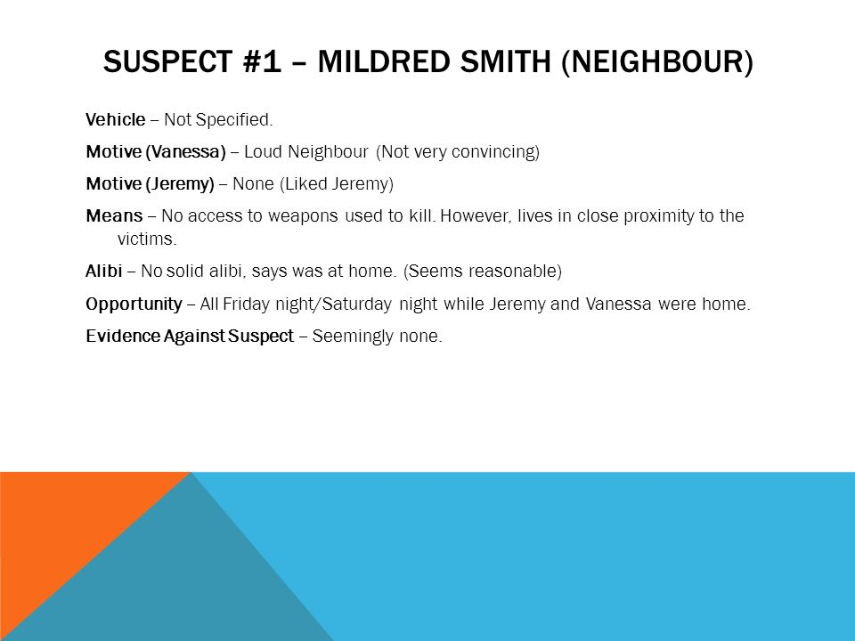 SUSPECT #2 – MARY SUE WILLIAMS (FRIEND) Vehicle – Not specified.