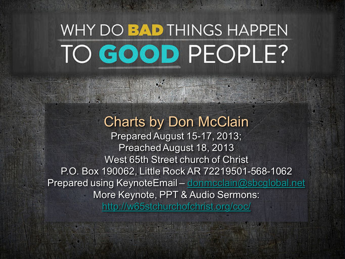 Charts by Don McClain Prepared August 15-17, 2013; Preached August 18, 2013 West 65th Street church of Christ P.O. Box 190062, Little Rock AR 72219501