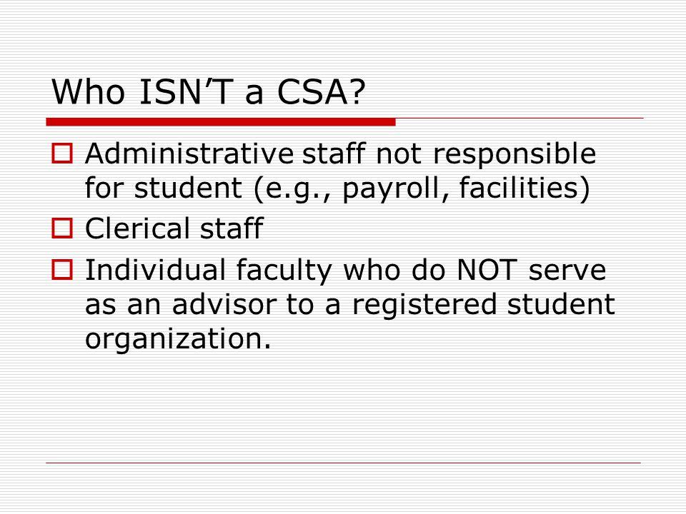 Who ISN'T a CSA.