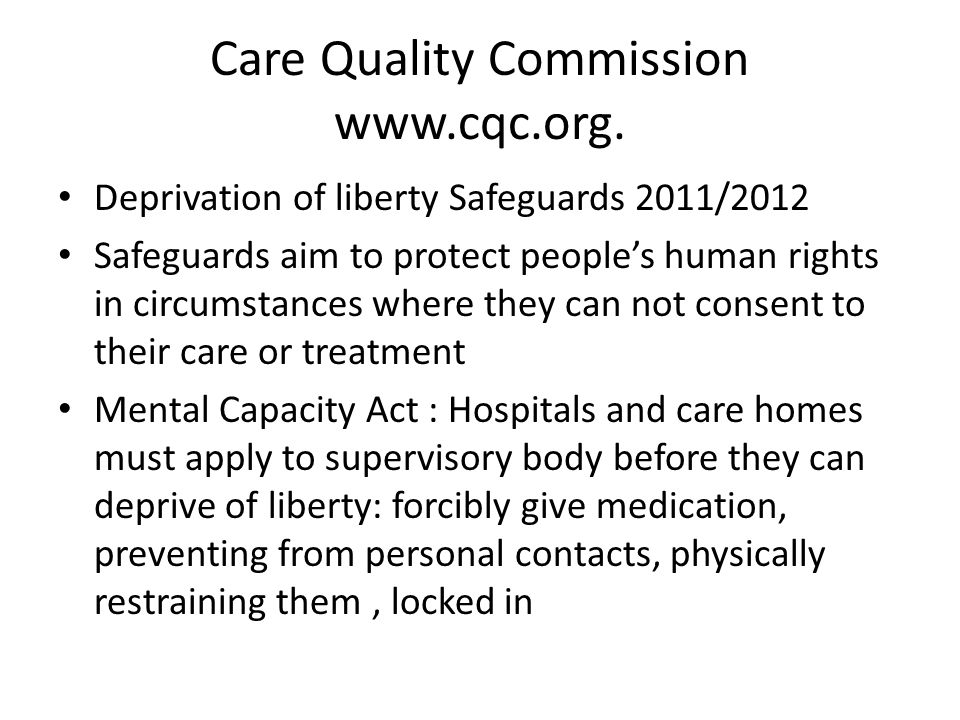 Care Quality Commission www.cqc.org.