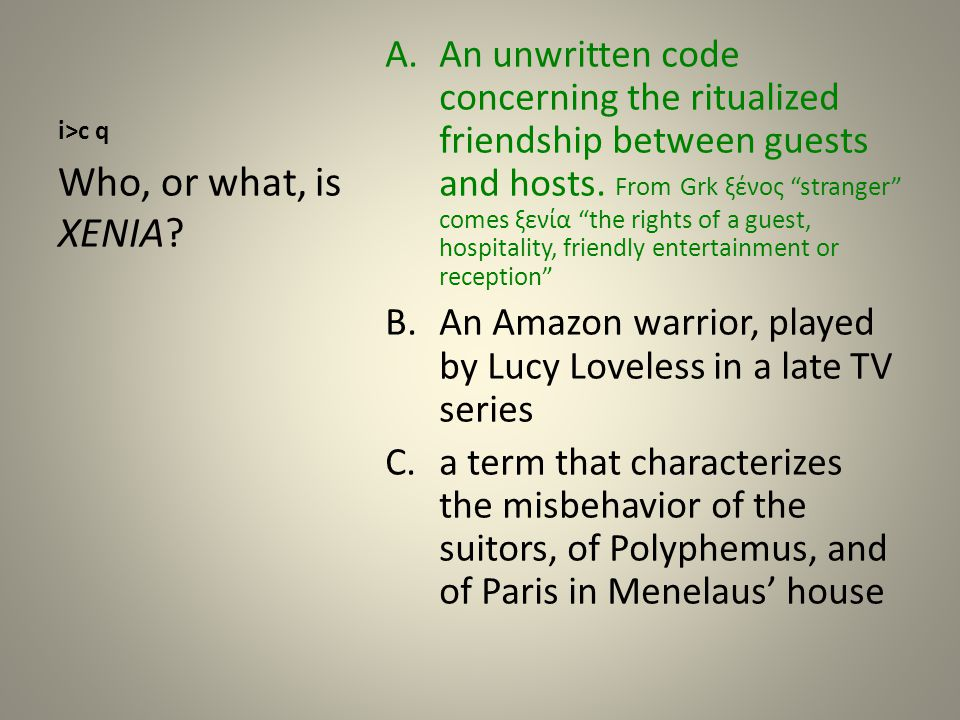 i>c q A.An unwritten code concerning the ritualized friendship between guests and hosts.