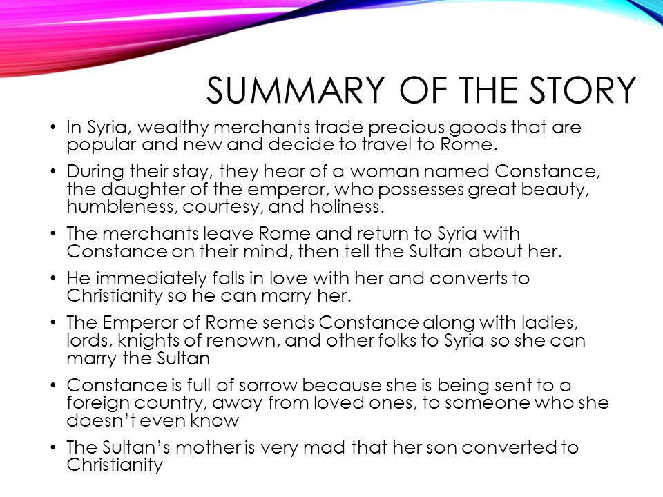 SUMMARY OF THE STORY In Syria, wealthy merchants trade precious goods that are popular and new and decide to travel to Rome.